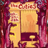 The Cuties - Ah, ah, aah